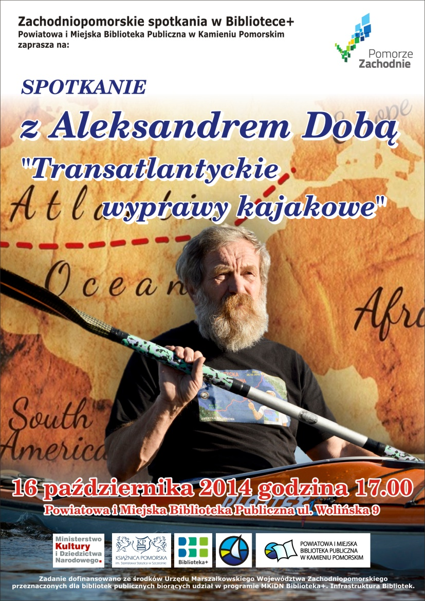 Spotkanie z Aleksandrem Dobą – Transantlantyckie wyprawy kajakowe