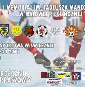 I Memoriał im. Tadeusza Mandziaka w Halowej Piłce Nożnej