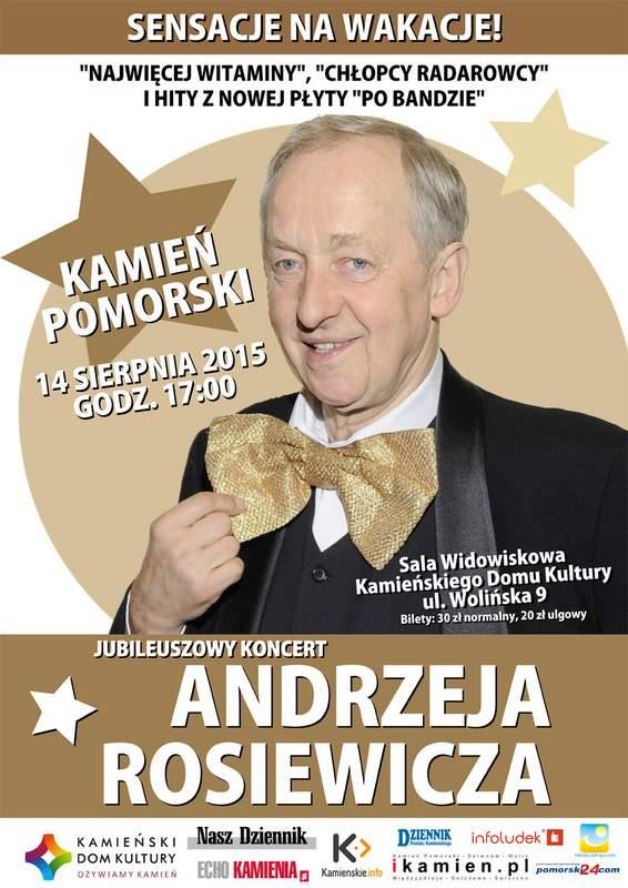Jubileuszowy koncert Andrzeja Rosiewicza.