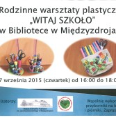 """""""Witaj szkoło""""  – Warsztaty plastyczne w Bibliotece w Międzyzdrojach."""