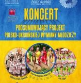Koncert Podsumowujący Polsko-Ukraińską Wymianę w Kamieniu Pomorskim