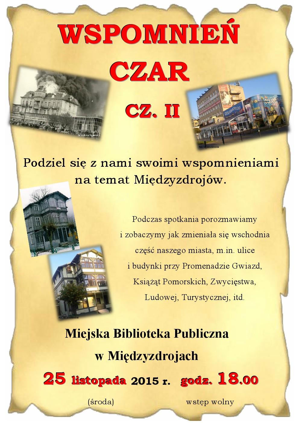 Wspomnień czar cz. II