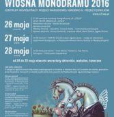 Wiosna monodramu bez monodramu czyli ewolucja festiwalu