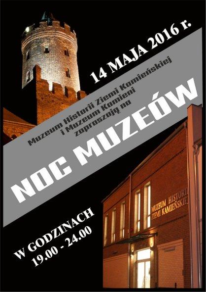 Noc Muzeów 2016 w Kamieniu Pomorskim