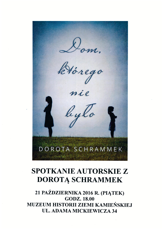 Spotkanie autorskie z Dorotą Schrammek w MHZK