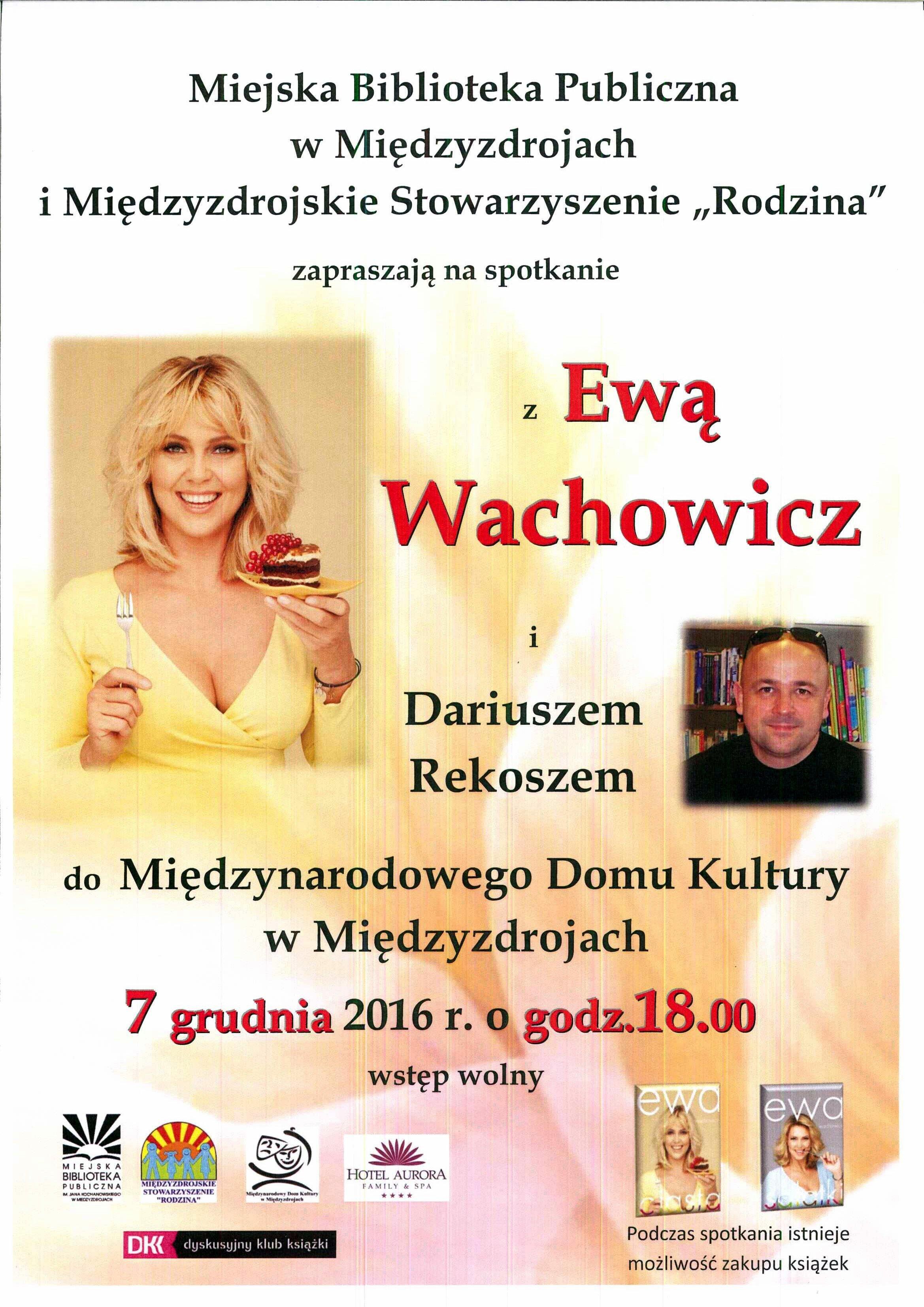 Spotkanie z Ewą Wachowicz