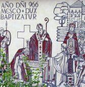 Rocznica przyjęcia chrztu przez księcia Polan, Mieszka I