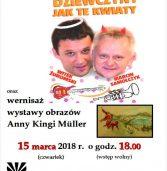 """Koncert """"Dziewczyny jak te kwiaty"""" i wernisaż obrazów Anny Kingi Müller"""