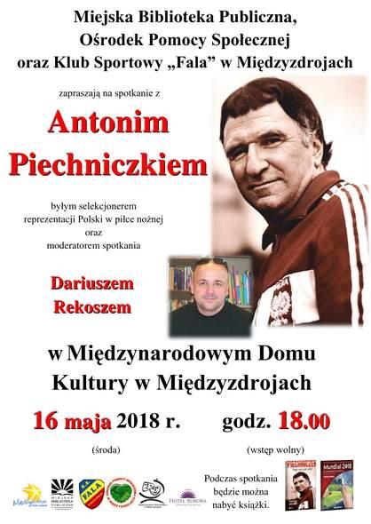 """""""Rozgrzewka przed Mundialem 2018"""" z Antonim Piechniczkiem"""