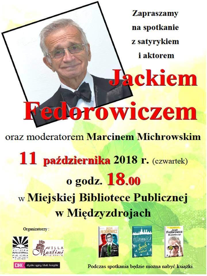 """""""Artysta to takie dziwne zwierzę"""", czyli spotkanie z Jackiem Fedorowiczem"""