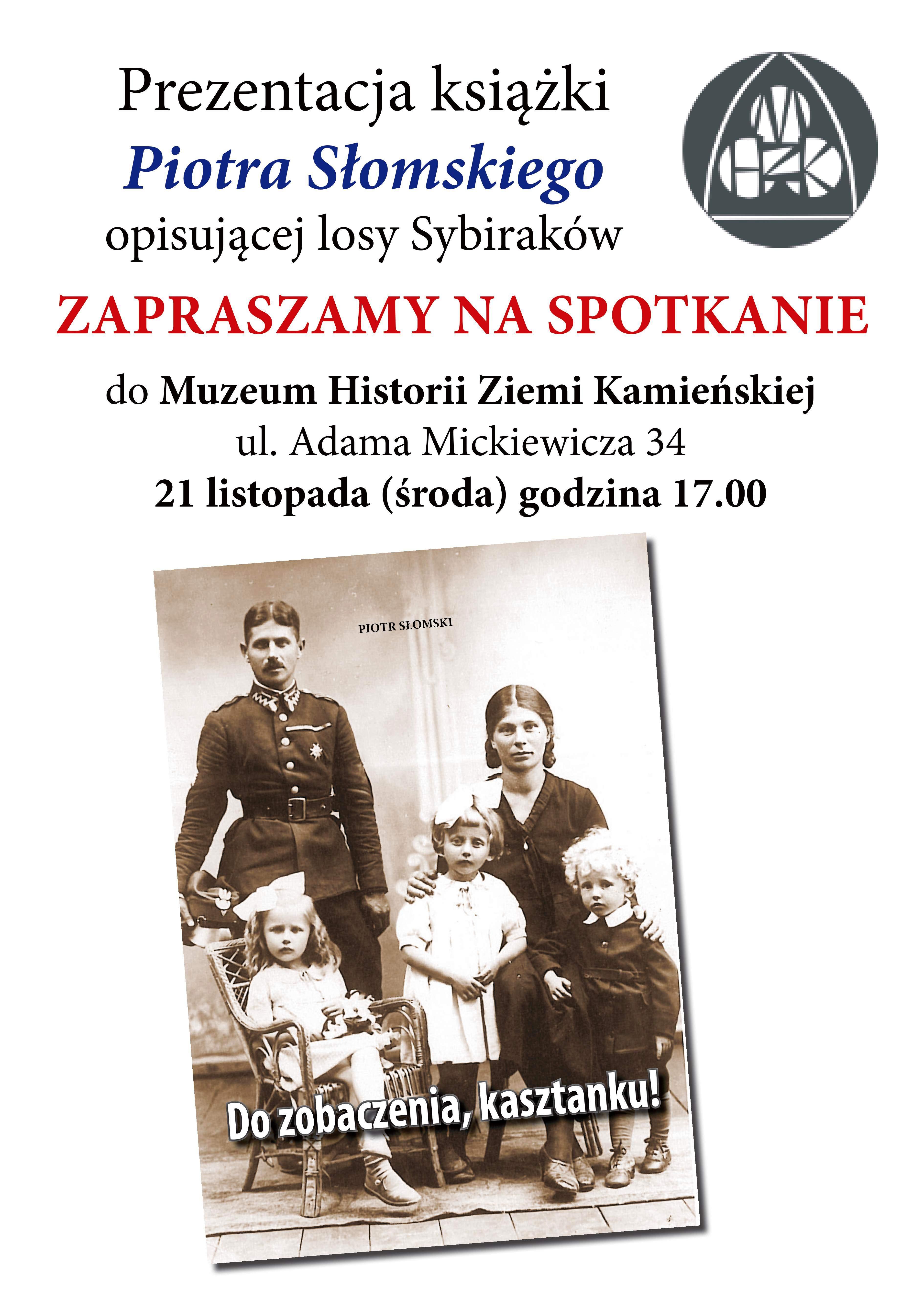 O Sybirakach w MHZK. Spotkanie autorskie z Piotrem Słomskim
