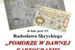 Pomorze w dawnej kartografii