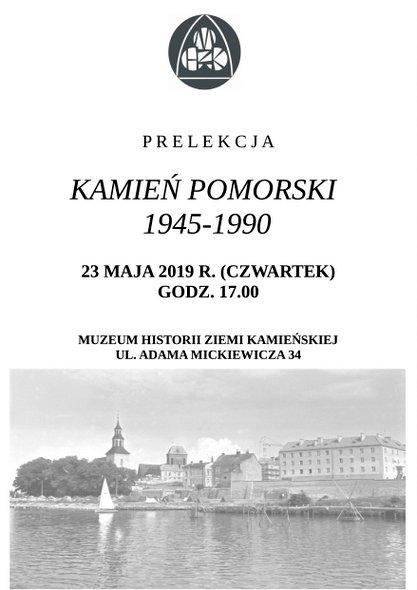O Kamieniu Pomorskim z lat 1945-1990