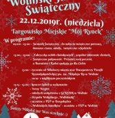 Woliński Jarmark Świąteczny 22.12.2019r.