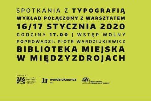 """""""Litera słowa, słowo litery"""" – 2 dni o typografii"""