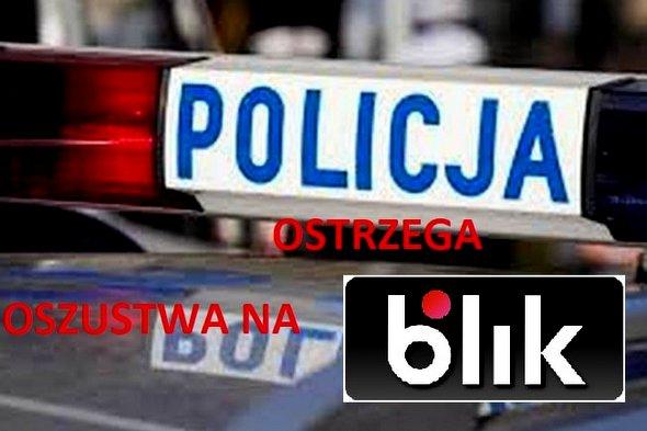 """Oszustwa metodą """"NA BLIK""""- policjanci ostrzegają"""