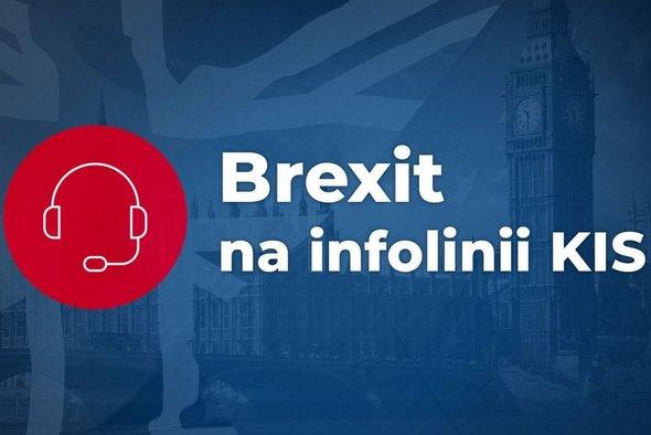 Brexit. Specjalne dyżury na infolinii KIS
