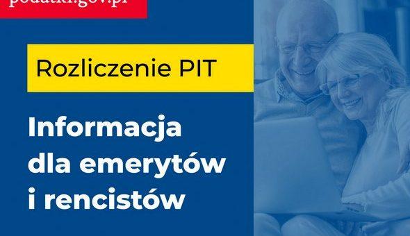 Rozliczenie PIT – informacja dla emerytów i rencistów