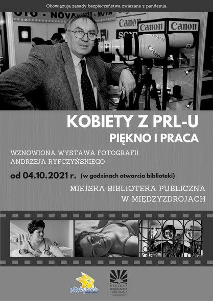 """""""Kobiety z PRL-u. Piękno i praca"""" – wznowienie wystawy fotografii Andrzejem Ryfczyńskim"""